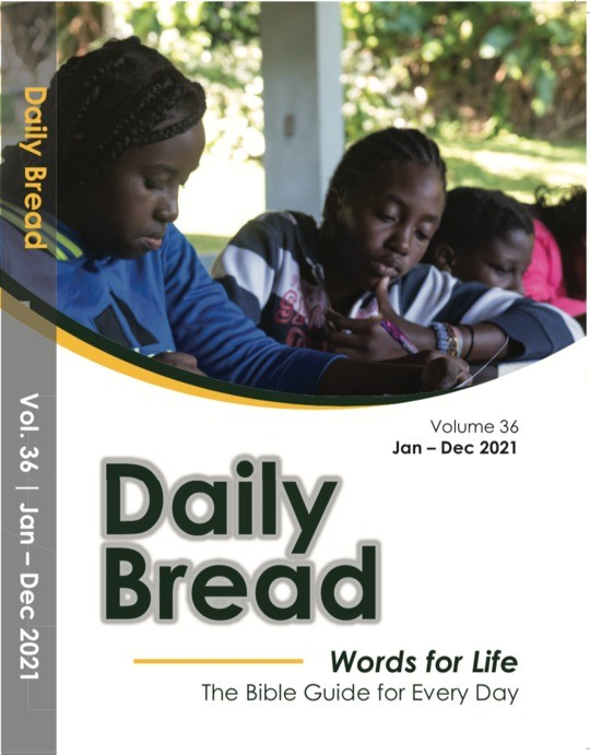 Daily Bread Volume 36 Jan-Dec 2021  | Words for Life The Bible Guide for Every Day