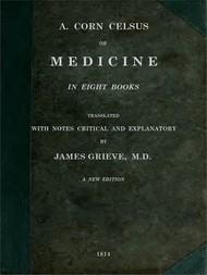 Of Medicine in Eight Books
