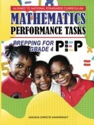 Prepping For PEP Mathematics Grade 4 Performace Task