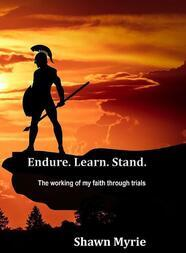 Endure. Learn. Stand. - The working of my faith through trials