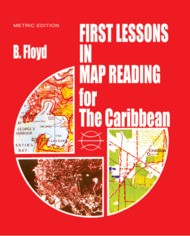 First Lessons in Map Reading for the Caribbean