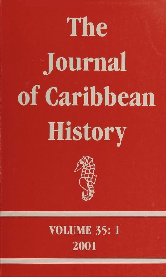 The Journal of Caribbean History Volume 35 Issue 1