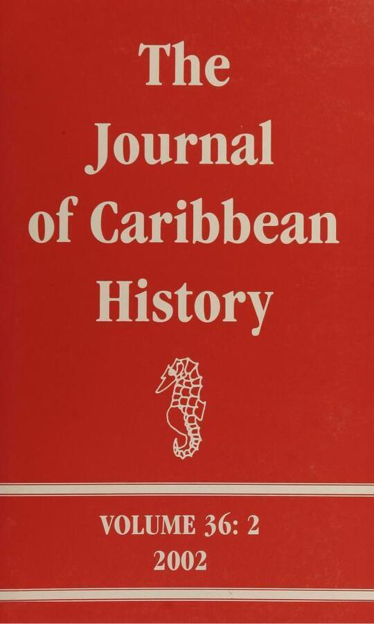 The Journal of Caribbean History Volume 36 Issue 2
