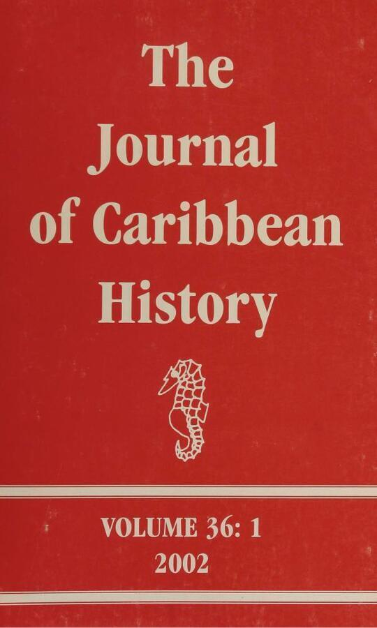 The Journal of Caribbean History Volume 36 Issue 1