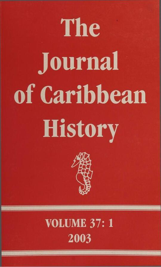 The Journal of Caribbean History Volume 37 Issue 1