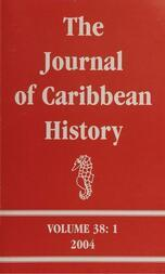 The Journal of Caribbean History Volume 38 Issue 2