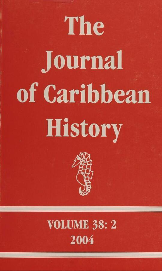 The Journal of Caribbean History Volume 38 Issue 1