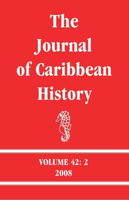 The Journal of Caribbean History Volume 42 Issue 2