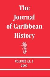 The Journal of Caribbean History Volume 43 Issue 2