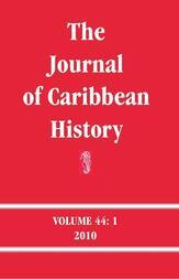 The Journal of Caribbean History Volume 44 Issue 1