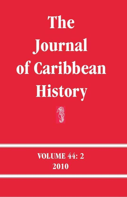 The Journal of Caribbean History Volume 44 Issue 2