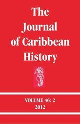 The Journal of Caribbean History Volume 46 Issue 2