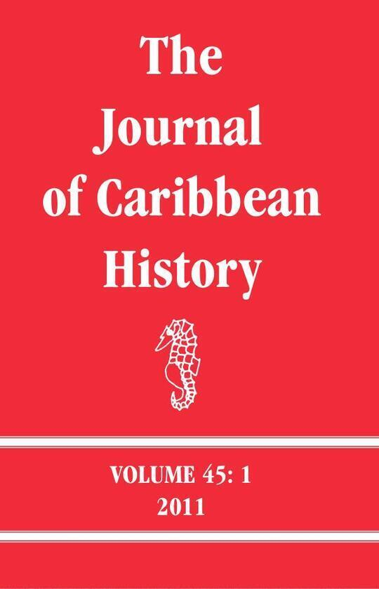 The Journal of Caribbean History Volume 45 Issue 1