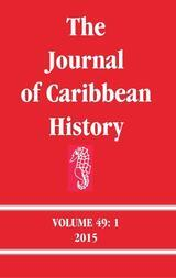 The Journal of Caribbean History Volume 49 Issue 1