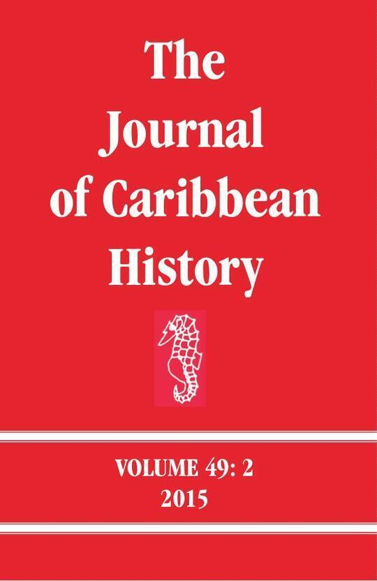 The Journal of Caribbean History Volume 49 Issue 2