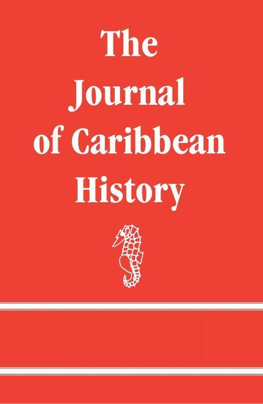 The Journal of Caribbean History Volume 51 Issue 2