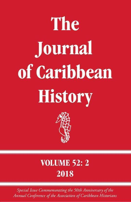 The Journal of Caribbean History Volume 52 Issue 2