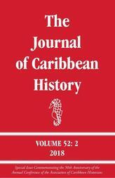 The Journal of Caribbean History 52: 2