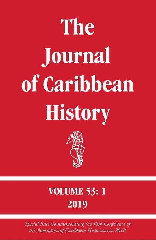 The Journal of Caribbean History Volume 53 Issue 1