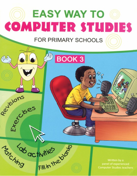 Easy Way to Computer Studies for Primary School Book 3