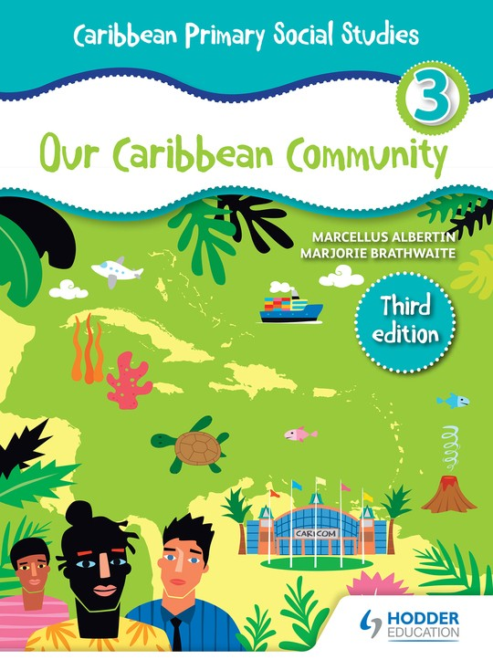 Caribbean Primary Social Studies Book 3