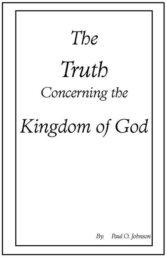 The Truth Concerning the Kingdom of God