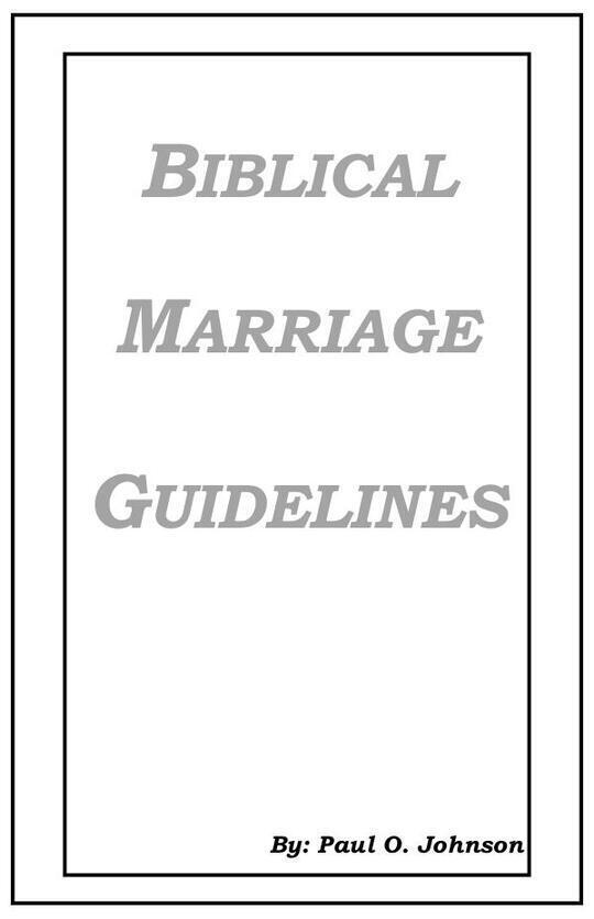 Biblical Marriage Guidlines