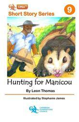 Hunting for Manicou