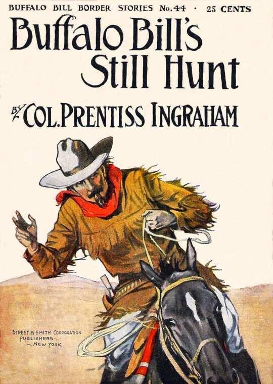 Buffalo Bill's Still Hunt The Robber of the Range