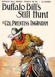 Buffalo Bill's Still Hunt The Robber of the Range