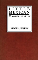 Little Mexican & Other Stories