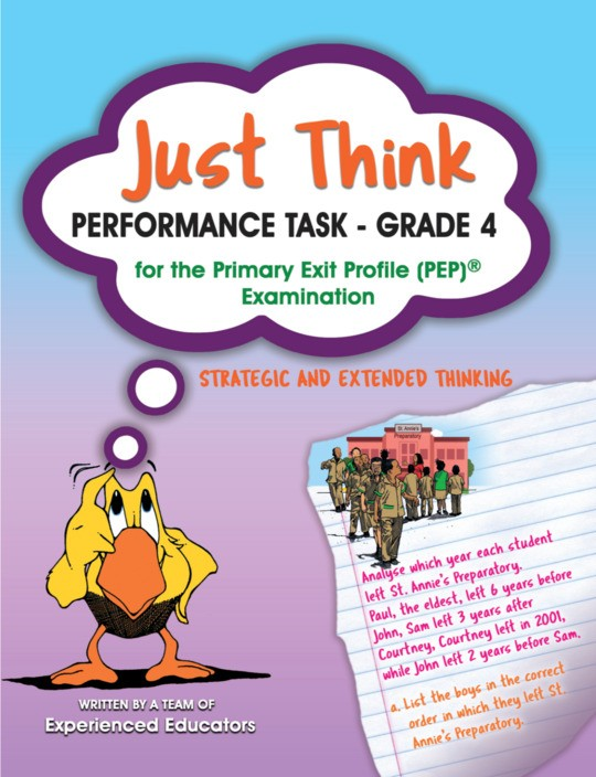 Just Think Performance Task - Grade 4 for the Primary Exit Profile PEP Examination