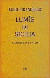 Lumìe di Sicilia Commedia in un atto