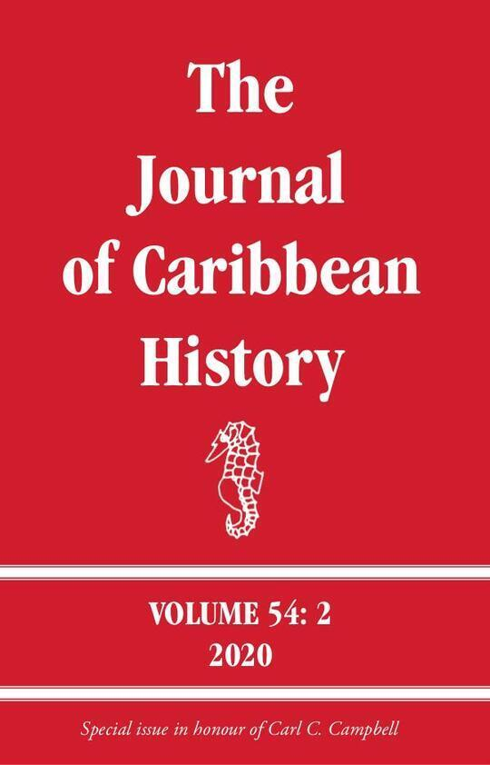 The Journal of Caribbean History 54: 2 Article 9
