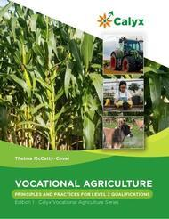 Vocational Agriculture – Principles And Practices For Level 2 Qualifications