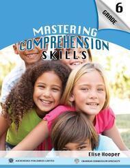 Mastering Comprehension Skills Grade 6