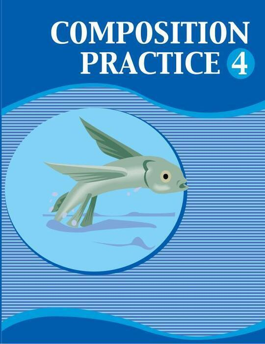 Composition Practice Book 4