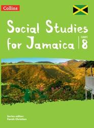 Social Studies for Jamaica Grade 8