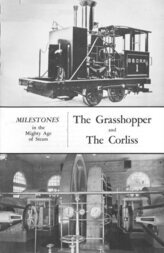The Grasshopper and The Corliss Milestones in the Mighty Age of Steam