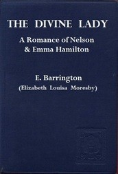The Divine Lady A Romance between Nelson and Emma Hamilton