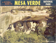 A Pictorial Guide to Mesa Verde National Park