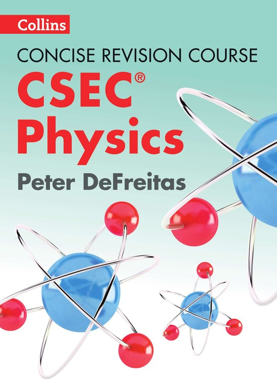 Concise Revision Course: CSEC® Physics