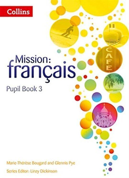 Mission: français — PUPIL BOOK 3