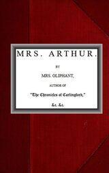 Mrs. Arthur; vol. 3 of 3