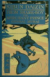 Kibun Daizin From Shark-Boy to Merchant Prince