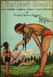 The Lost Giant and Other American Indian Tales Retold Story Time Tales