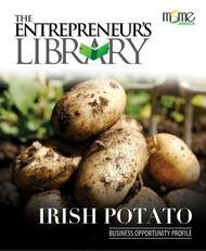 Business Opportunity Profile - Irish Potato Production