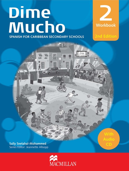 Dime Mucho Workbook 2 Spanish for Caribbean Secondary Schools