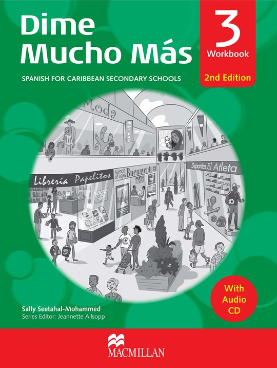 Dime Mucho Más Workbook 3 Spanish for Caribbean Secondary Schools