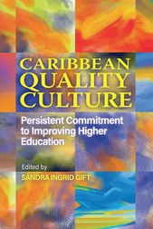 Caribbean Quality Culture : Persistent Commitment to Improving Higher Education